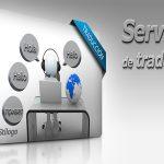 Por qué contratar servicios de traducción profesionales: conoce las razones